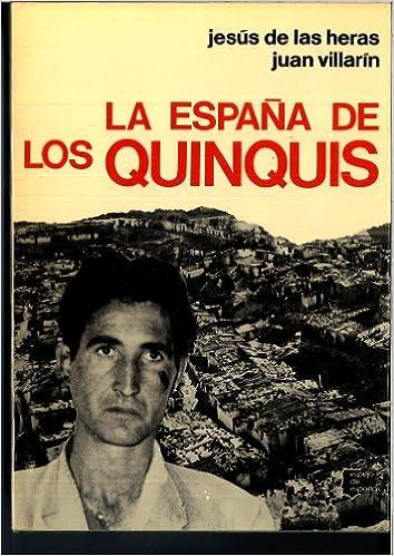 España de los quinquis, la (Espejo de España): Amazon.es: Heras, Jesús de las: Libros