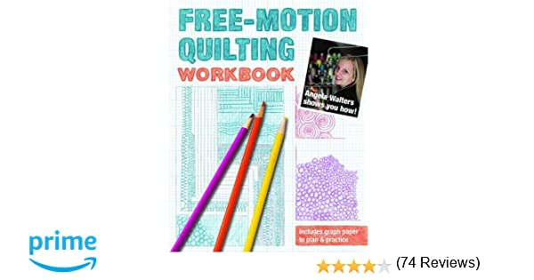 Workbook free printable graph worksheets : Free-Motion Quilting Workbook: Angela Walters Shows You How ...