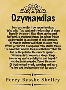 """a view on percy bysshe shellys poem ozymandias The meaning or themes of percy bysshe shelley's poem """"ozymandias"""" are fairly   we are more likely to listen and consider the opinions the poem expresses."""