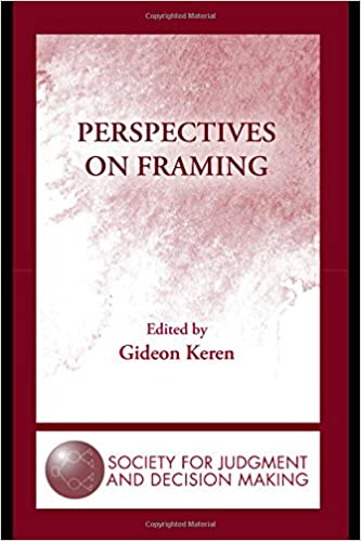 Amazon.com: Perspectives on Framing (The Society for Judgment and ...
