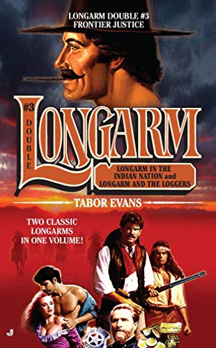 Longarm Double #3: Frontier Justice (The Longarm Double Collection) Tabor Evans