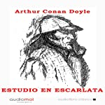 Estudio en escarlata [A Study in Scarlet]   Arthur Conan Doyle