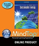 img - for MindTap Engineering for Dunlap's Sustainable Energy, SI Edition 1st Edition book / textbook / text book