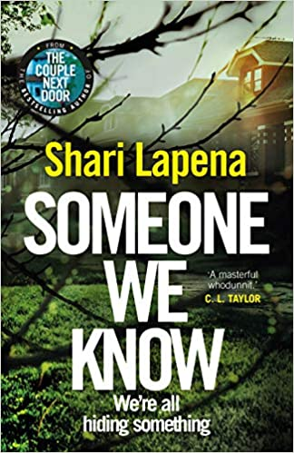 Someone We Know: Amazon co uk: Shari Lapena: 9781787632134