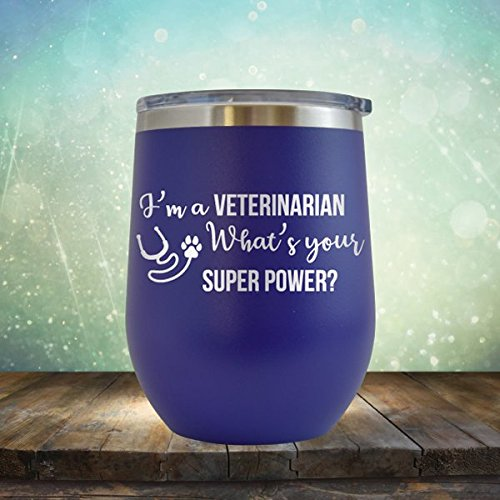 I'm A Veterinarian, What's Your Superpower? Vet Tech, Animals, Medicine, Doctor - Engraved 12 oz Wine Tumbler Cup Glass Etched - Funny Gifts for him, her, mom, dad, husband, wife (Purple - 12 oz)