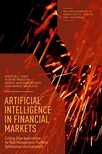 Artificial Intelligence in Financial Markets: Cutting Edge Applications for Risk Management, Portfolio Optimization and Economics (New Developments in Quantitative Trading and Investment) by Palgrave Macmillan