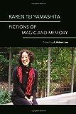 img - for Karen Tei Yamashita: Fictions of Magic and Memory book / textbook / text book