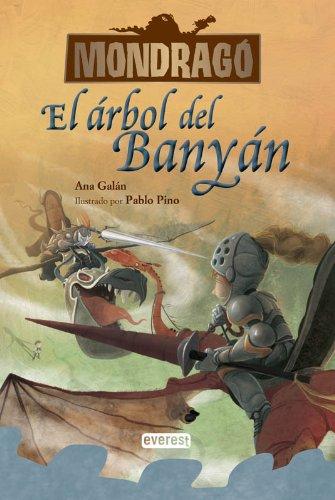 Mondragó 4: El árbol Del Banyán (Mondrago) (Spanish Edition) PDF