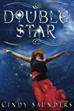 Double Star, Cindy Saunders, 0989470121