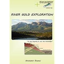 River Gold Exploration