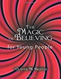 img - for The Magic of Believing for Young People book / textbook / text book