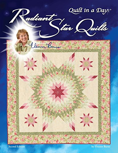 Radiant Star Quilts (Lone Star Quilt Pattern)