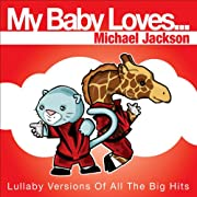 My Baby Loves...Michael Jackson