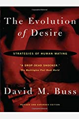 The Evolution Of Desire: Strategies of Human Mating Paperback