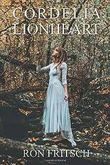 Cordelia Lionheart Paperback
