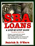 img - for SBA Loans: A Step-by-Step Guide book / textbook / text book
