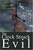 The Clock Struck Evil, Lawrence Knudsen, 0595319513