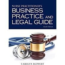 Nurse Practitioner's Business Practice and Legal Guide (Nurse Practitioners Business Practice and Legal Guide)