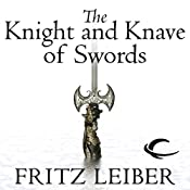 The Knight and Knave of Swords: The Adventures of Fafhrd and the Gray Mouser | Fritz Leiber