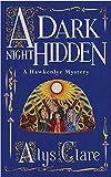 A Dark Night Hidden (Hawkenlye Mystery)