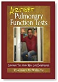 Airtight Pulmonary Function Tests: Coaching Tips From Real Life Experiences