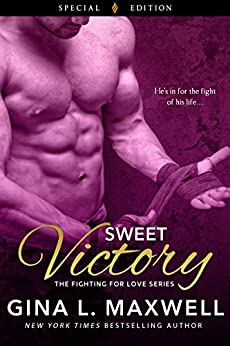 Sweet Victory (Fighting for Love) by [Maxwell, Gina L.]