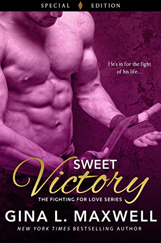 Sweet Victory Fighting For Love Book 4 Kindle Edition By Gina L