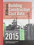 RSMeans Building Construction Cost Data (RSMeans Guides)