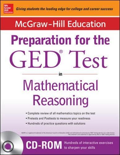 McGraw-Hill Education Strategies for the GED Test in Mathematical Reasoning with CD-ROM (Mcgraw Hill's Ged Mathematics)