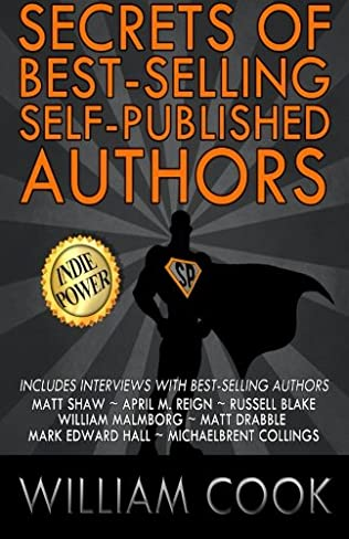 book cover of Secrets of Best-selling Self-published Authors: Indie Power Tips