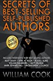 img - for Secrets of Best-Selling Self-Published Authors: Indie Power Tips book / textbook / text book