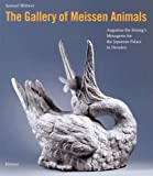 The Gallery of Meissen Animals, Samuel Wittwer, 3777427950