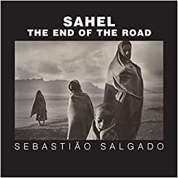 sahel the end of the road series in contemporary photography