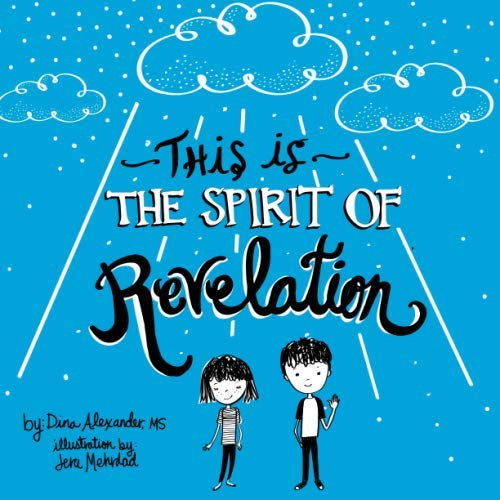 This is the Spirit of Revelation: A Guide for Young People (Revelation The Spirit Speaks To The Churches)
