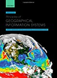 img - for Principles of Geographical Information Systems by The late Professor Peter A. Burrough (2015-04-23) book / textbook / text book