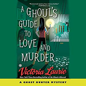A Ghoul's Guide to Love and Murder Audiobook
