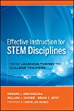 img - for Effective Instruction for STEM Disciplines: From Learning Theory to College Teaching book / textbook / text book