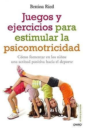 ejercicios para estimular la psicomotricidad: Cómo fomentar en