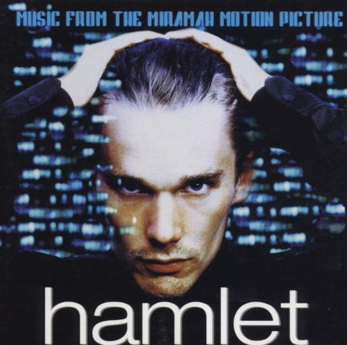 (Hamlet: Music from the Miramax Motion Picture (2000 Film))