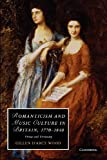 Romanticism and Music Culture in Britain, 1770-1840 : Virtue and Virtuosity, Wood, Gillen D'Arcy, 1107411785