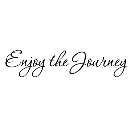 Amazon Enjoy The Journey Wall Decal Inspirational Quotes