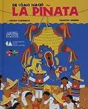 De Como Nacio la Piñata, Stefan Czernecki, Timothy Rhodes, 9706832831