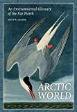 Arctic World, Steve Chadde, 1494868490