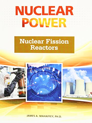 Nuclear Fission Reactors (Nuclear Power)
