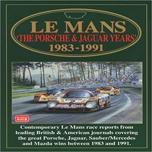 Le Mans: The Porsche & Jaguar Years: 1983-1991 (Racing Series) by Clarke, R.M. (1999)