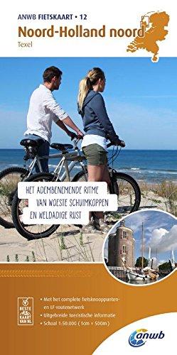 Radwanderkarte 12 Noord Holland Noord Texel 1 50 000  ANWB Fietskaart  12