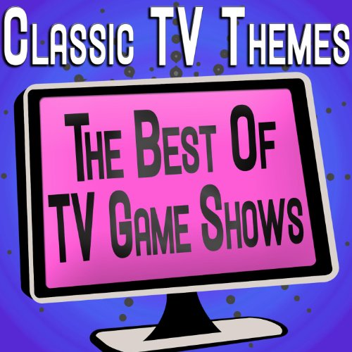 Classic Tv Themes - The Best of Tv Game Shows (Game Show Theme Songs)