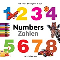 My First Bilingual Book–Numbers (English–German)