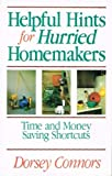 img - for Helpful Hints for Hurried Homemakers: Time and Money Saving Shortcuts book / textbook / text book