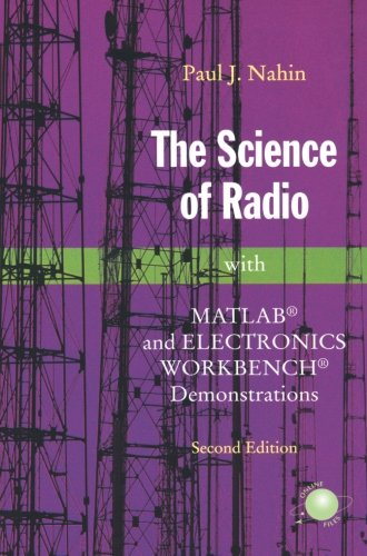 The Science of Radio: With MATLAB and Electronics Workbench Demonstrations, 2nd Edition